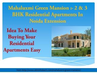 Mahaluxmi Green Mansion Residential Apartments Investing Tip