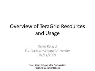 Overview of TeraGrid Resources and Usage