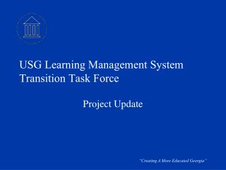 USG Learning Management System Transition Task Force