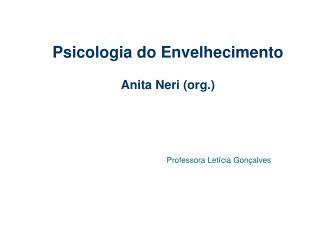 Psicologia do Envelhecimento  Anita Neri org.