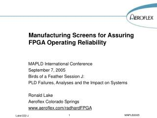 Manufacturing Screens for Assuring FPGA Operating Reliability