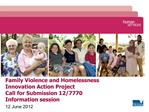 Family Violence and Homelessness  Innovation Action Project Call for Submission 12