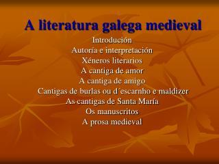 A literatura galega medieval