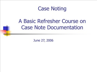 case noting    a basic refresher course on case note documentation