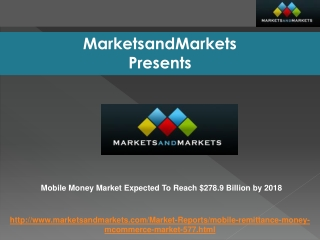 Mobile Money Market Expected To Reach $278.9 Billion by 2018