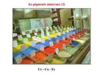 Les pigments min raux 2