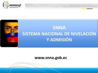 SNNA SISTEMA NACIONAL DE NIVELACI N Y ADMISI N