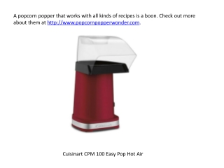 Easy to use popcorn makers with given recipes