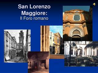 San Lorenzo Maggiore:
