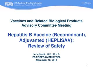 Vaccines and Related Biological Products Advisory Committee Meeting   Hepatitis B Vaccine Recombinant, Adjuvanted HEPLIS