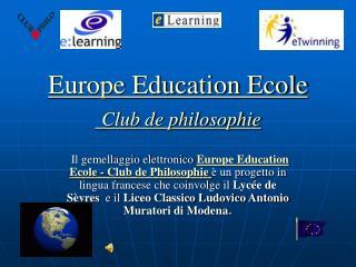 Europe Education Ecole   Club de philosophie