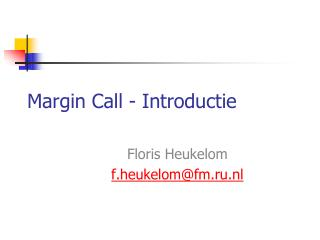 Margin Call - Introductie