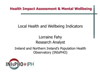 Health Impact Assessment  Mental Wellbeing