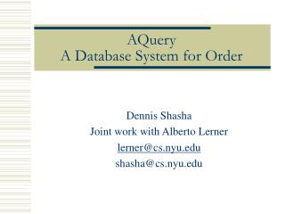 AQuery  A Database System for Order