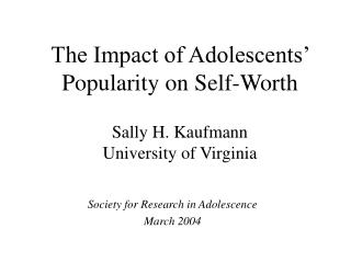 Sally H. Kaufmann University of Virginia