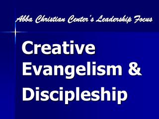 abba christian center s leadership focus