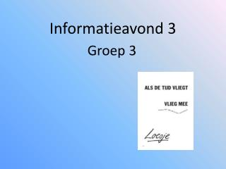 Informatieavond 3