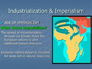 Industrialization  Imperialism
