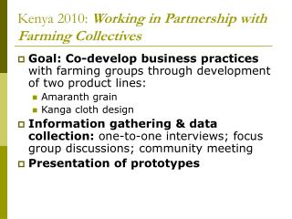 Kenya 2010: Working in Partnership with Farming Collectives
