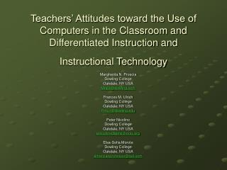 Teachers  Attitudes toward the Use of Computers in the Classroom and Differentiated Instruction and  Instructional Techn