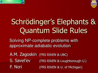Schr dinger s Elephants  Quantum Slide Rules