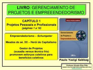LIVRO: GERENCIAMENTO DE PROJETOS E EMPREEENDEDORISMO