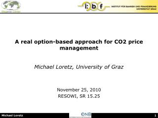 A real option-based approach for CO2 price management   Michael Loretz, University of Graz
