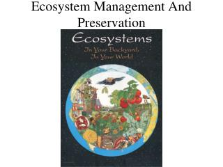 Ecosystem Management And Preservation