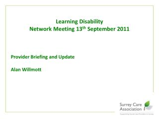 Provider Briefing and Update  Alan Willmott