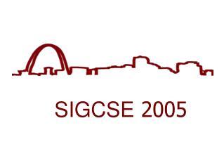 SIGCSE 2005