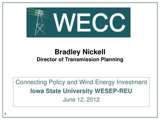 Bradley Nickell Director of Transmission Planning