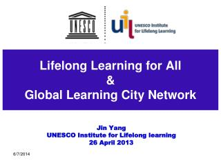 Lifelong Learning for All  Global Learning City Network