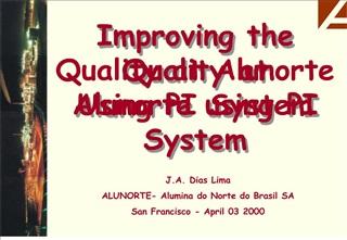 improving the quality at alunorte using pi system