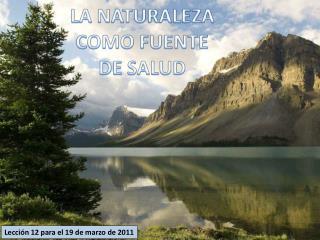 Lecci n 12 para el 19 de marzo de 2011