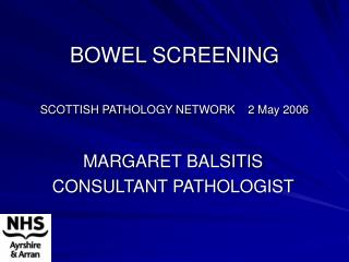 bowel screening  scottish pathology network    2 may 2006