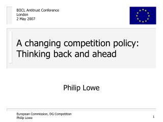 A changing competition policy: Thinking back and ahead