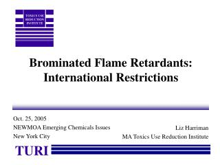 Brominated Flame Retardants: International Restrictions