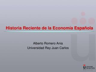 Historia Reciente de la Econom a Espa ola