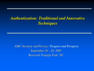 Authentication: Traditional and Innovative Techniques