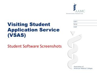 Visiting Student Application Service VSAS  Student Software Screenshots