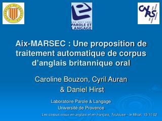 Aix-MARSEC : Une proposition de traitement automatique de corpus d anglais britannique oral