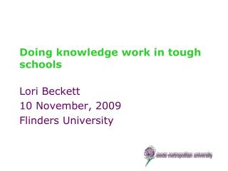 Doing knowledge work in tough schools