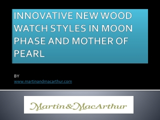 Innovative New Wood Watch Styles In Moon Phase And Mother Of