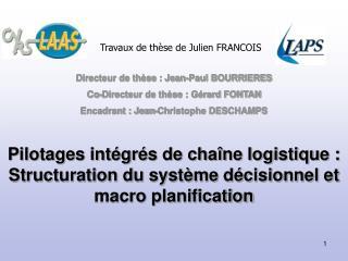 Pilotages int gr s de cha ne logistique : Structuration du syst me d cisionnel et macro planification