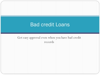 Bad credit loans with easy approval