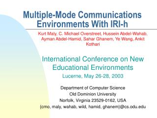 Multiple-Mode Communications Environments With IRI-h