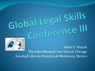 Global Legal Skills Conference III