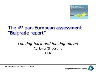 The 4th pan-European assessment   Belgrade report