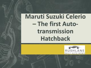 Maruti Launches its first Auto-transmission Hatchback