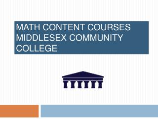 Math Content Courses    Middlesex Community College